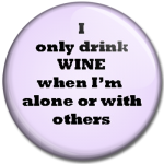 I-only-drink-wine-alone-or-with-others